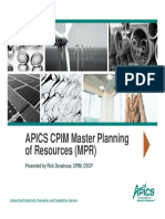 APICS CPIM Master Planning of Resources (MPR) Presented by Rick Donahoue, CPIM, CSCP
