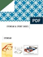Eyewear & Sport Shoes