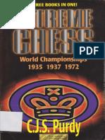 ΕΧΊRΕΜΕ CHESS - C.}.S. PurdyAnnotates the World Championships.pdf