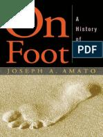 AMATO, Joseph On-foot-a-history-of-Walking.pdf