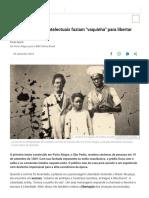 Antes Da Abolição, Intelectuais Faziam _vaquinha_ Para Libertar Escravos - BBC News Brasil
