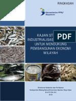Ringkasan Kajian Strategi Industrialisasi Perikanan Untuk Mendukung Pembangunan Ekonomi Wilayah
