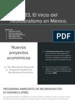 1983, El Inicio Del Neoliberalismo en México.