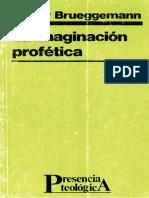 Brueggemann Walter - La Imaginacion Profetica.PDF