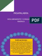 PASAPALABRA - Descubrimiento y Conquista de América