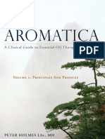 AROMATICA A Clinical Guide to Essential Oil Therapeutics,PETER HOLMES