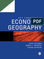 Yuko Aoyama, James T Murphy, Susan Hanson - Key Concepts in Economic Geography-SAGE Publications Ltd (2010).pdf