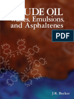 1-J. R. Becker Crude Oil Waxes, Emulsions, and Asphaltenes.pdf