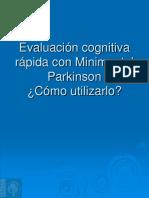 Evaluación Cognitiva Rápida Con Minimental Parkinson