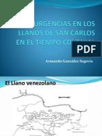 Insurgencias en Los Llanos de San Carlos Tiempo Colonial
