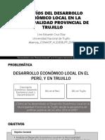 PPT Investigación Desarrollo Económico Local Trujillo, Perú 2018