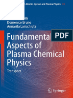 Capitelli M., Bruno D., Laricchiuta A. - Fundamental Aspects of Plasma Chemical Physics. Transport - 2013.pdf