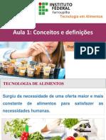Aula 1 - Conceitos Iniciais Tecnologia de Alimentos