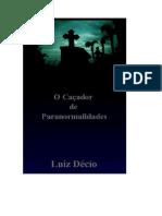 Luiz-Decio-O-Cacador-de-Paranormalidades.pdf