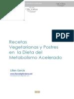 RECETAS VEGETARIANAS Y POSTRES EN LA DIETA DEL METABOLISMO ACELERADO