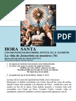 La Vida de Jesucristo en Nosotros (70) HORA SANTA Con San Pedro Julián Eymard.