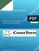 INFORME TRIMESTRAL CASA TORO.pptx