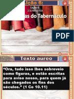 Lição 6 - As Cortinas do Tabernáculo.pptx