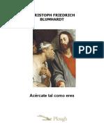 Acércate Tal Como Eres (Christoph Friedrich Blumhardt)