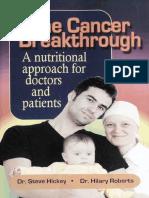 The Cancer Breakthrough  - Vitamin C - a Nutritional AP - Dr Hickey, Steve ; Hillary Roberts