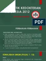 KODE ETIK KEDOKTERAN INDONESIA 2012.ppt
