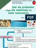 Interactiuni Ale Produselor Vegetale Medicinale Cu Unele Medicamente Prof.univ . Ilioara Oniga