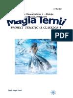 Proiect tematic Magia iernii (Clasa   I ) + anexe noi