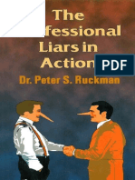 Professional Liars in Action
