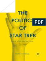 George A. Gonzalez (auth.) - The Politics of Star Trek_ Justice, War, and the Future (2015, Palgrave Macmillan US).pdf