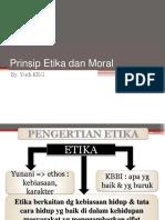 Prinsip Moral Dan Etika