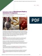 Los Cinco Mejores Alimentos Para Limpiar y Desintoxicar Tu Organismo _ Nutrición _ Gastronomía _ El Comercio Peru