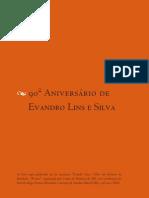 90º aniversário de Evandro Lins e Silva