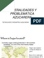 Generalidades y Problematica Azucarera 2019