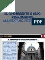 EL CINQUECENTO O ALTO RENACIMIENTO - ARQUITECTURA Y URBANISMO