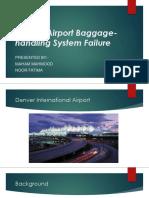 Denver airport baggage handling software failure presentation