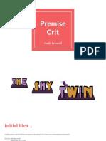 Premise Crit