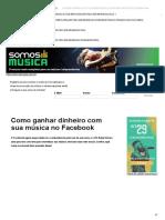 Como Ganhar Dinheiro Com Sua Música No Facebook - SomosMúsica
