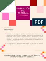 DELIMITACIÓN DEL PROBLEMA.pptx