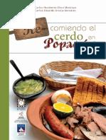 007 Re-Comiendo El Cerdo en Popayán