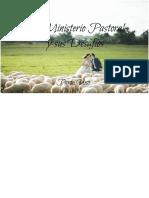 El Ministerio Pastoral y Sus Desafios Parte Uno