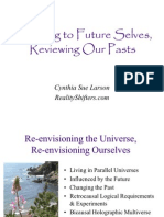 Listening to Future Selves, Reviewing Our Pasts