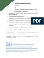 Caracteristicas Del Grupo Secundario.