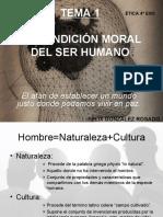 TEMA 1 La condición moral del ser humano