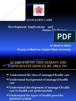 MANAGED CARE, Development, Implications and Future Challenge