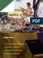 06 03t2011 La Adoracic3b3n El Canto y La Alabanza