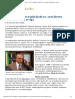 ConJur - TRF-2 Restabelece Prisão de Ex-presidente Michel Temer e Amigo