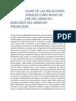 La Trivialidad de Las Relaciones Internacionales Como Modo de Bifurcacion Del Derecho Bancario Del Derecho Financiero