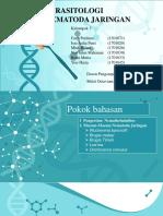 Parasitologi Nematoda Jaringan Kelompk 3 SI-4A