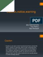 Caution,notice,warning.pptx