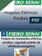 Aula 2- Projeto de Instalações Elétricas Prediais, Seguindo Padrão de Eficiência Energética